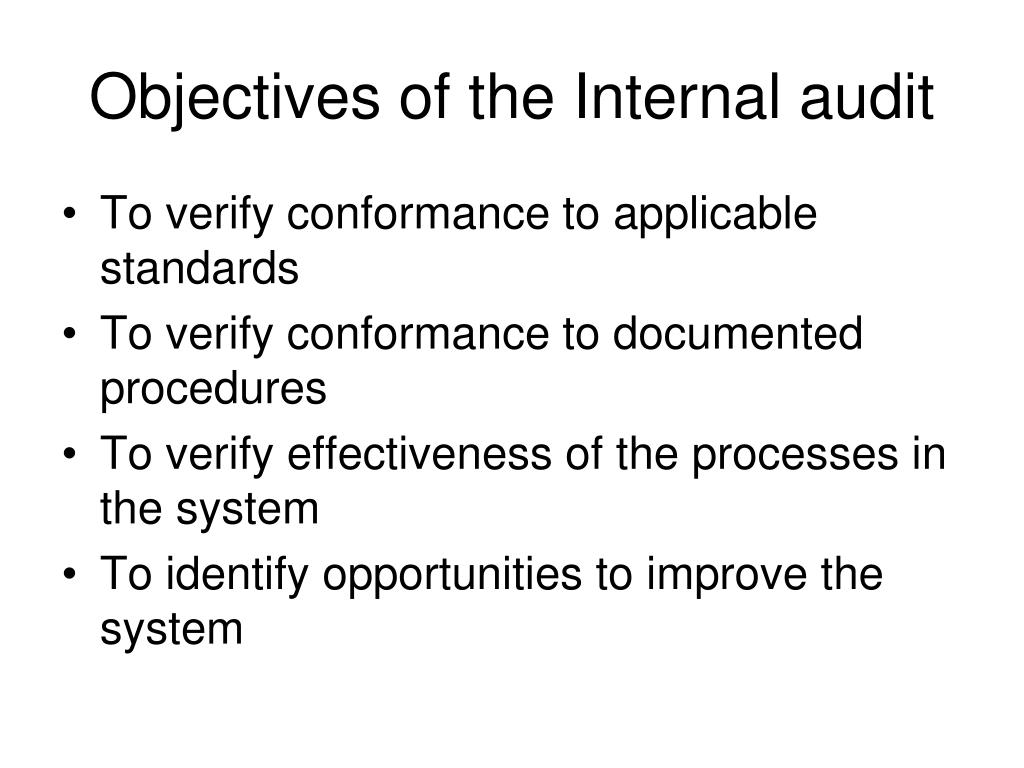 Objectives of the Internal audit