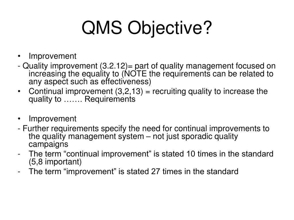 QMS Objective?