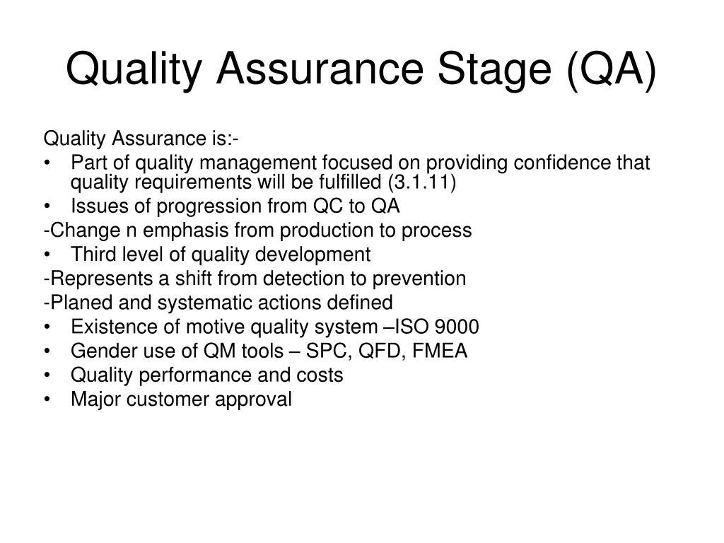 Quality Assurance Stage (QA)
