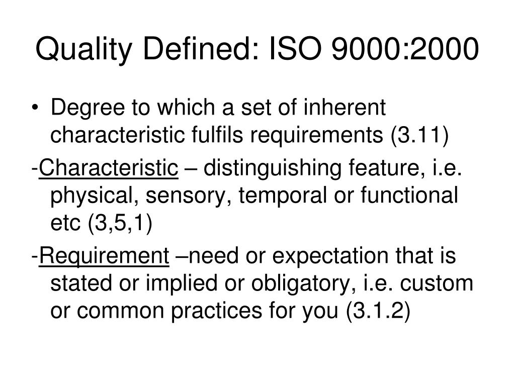 Quality Defined: ISO 9000:2000