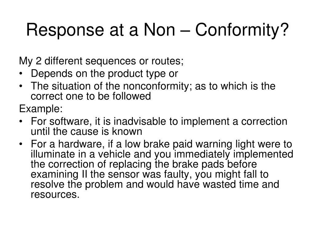 Response at a Non – Conformity?