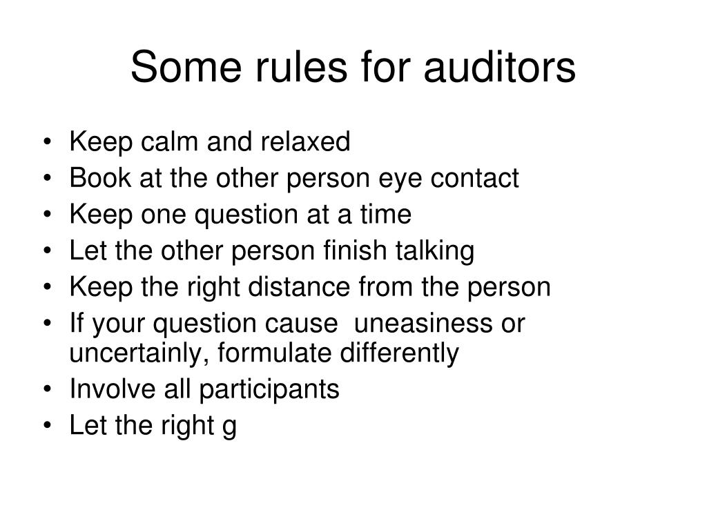 Some rules for auditors