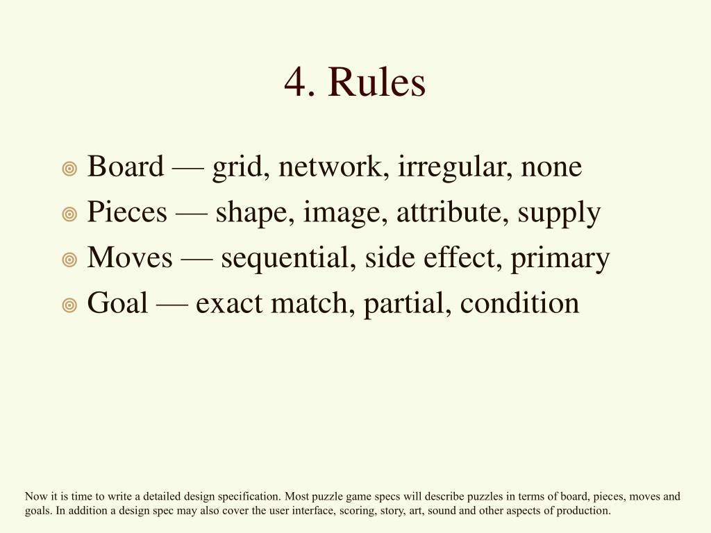 4. Rules