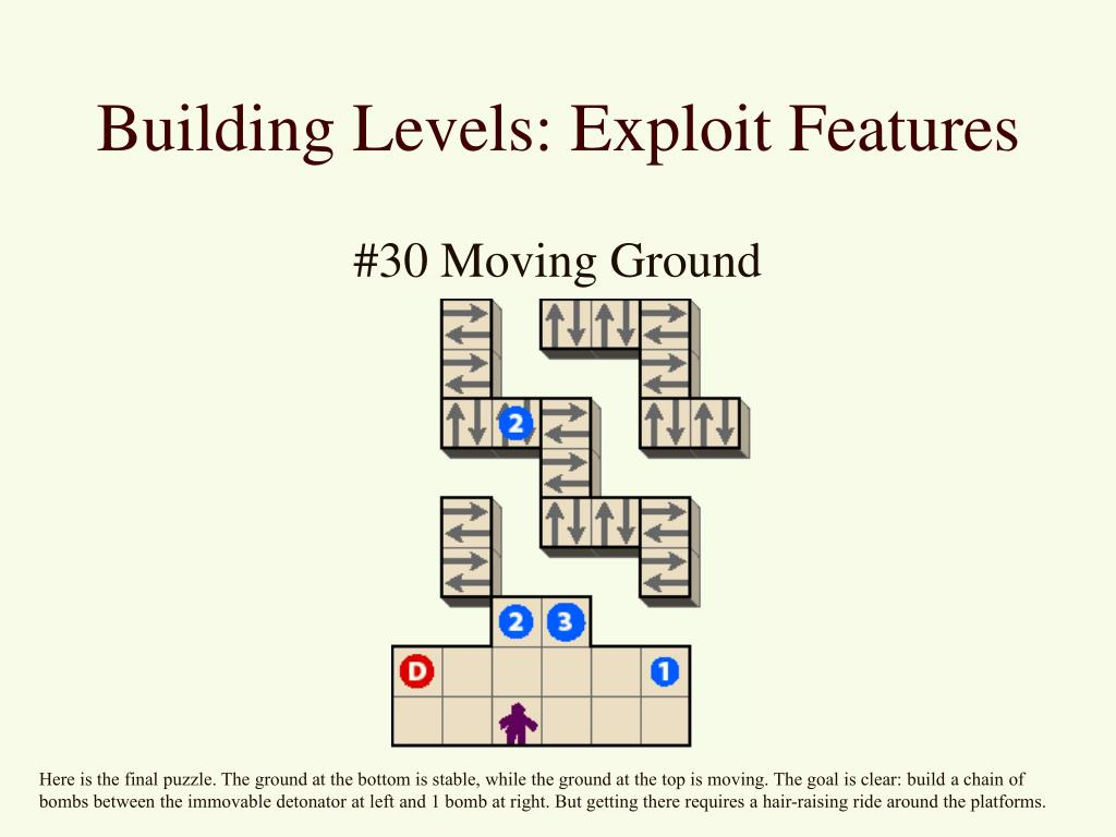 Building Levels: Exploit Features