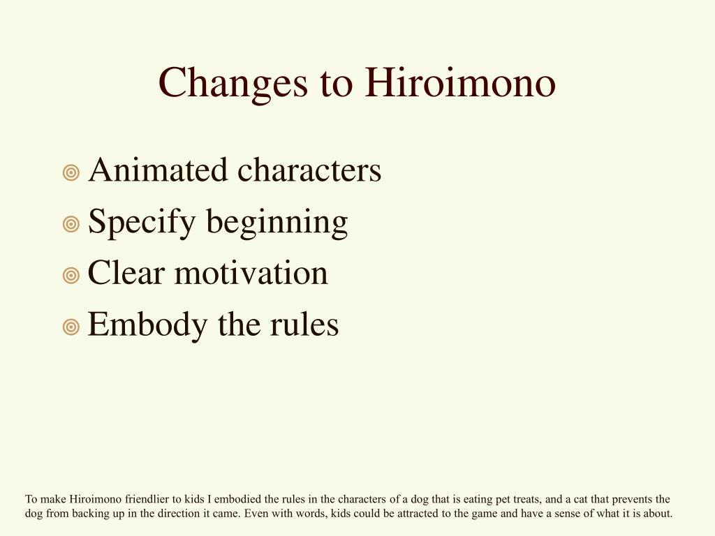 Changes to Hiroimono