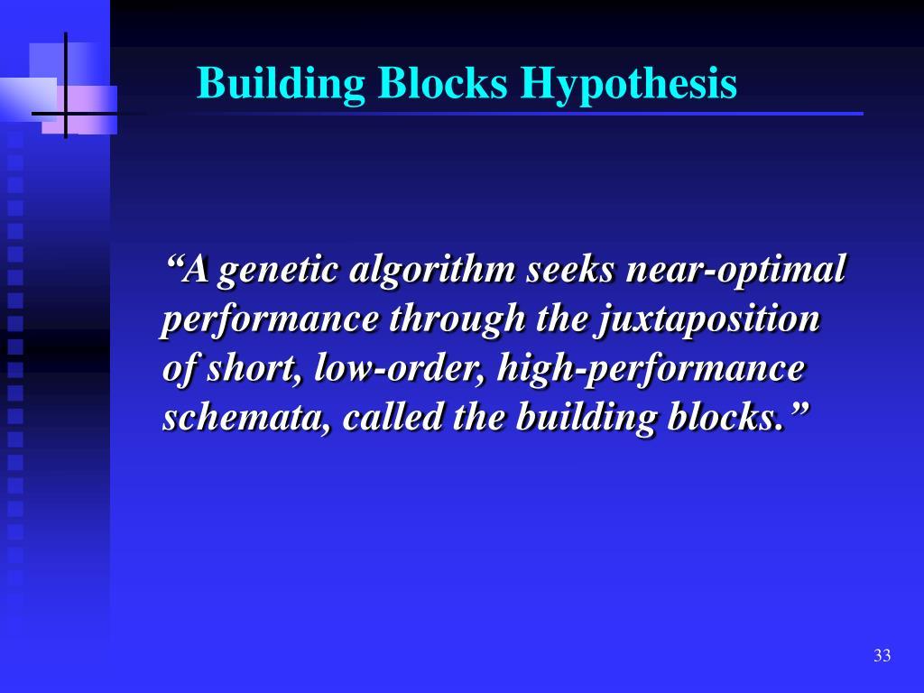 Building Blocks Hypothesis