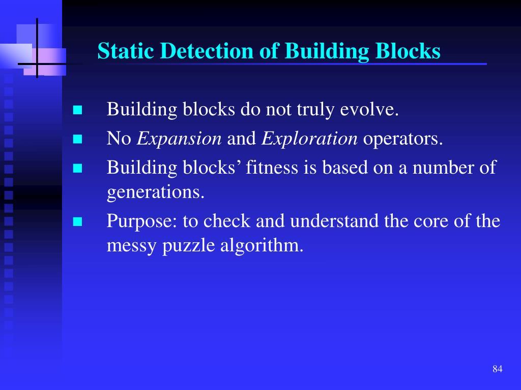 Static Detection of Building Blocks