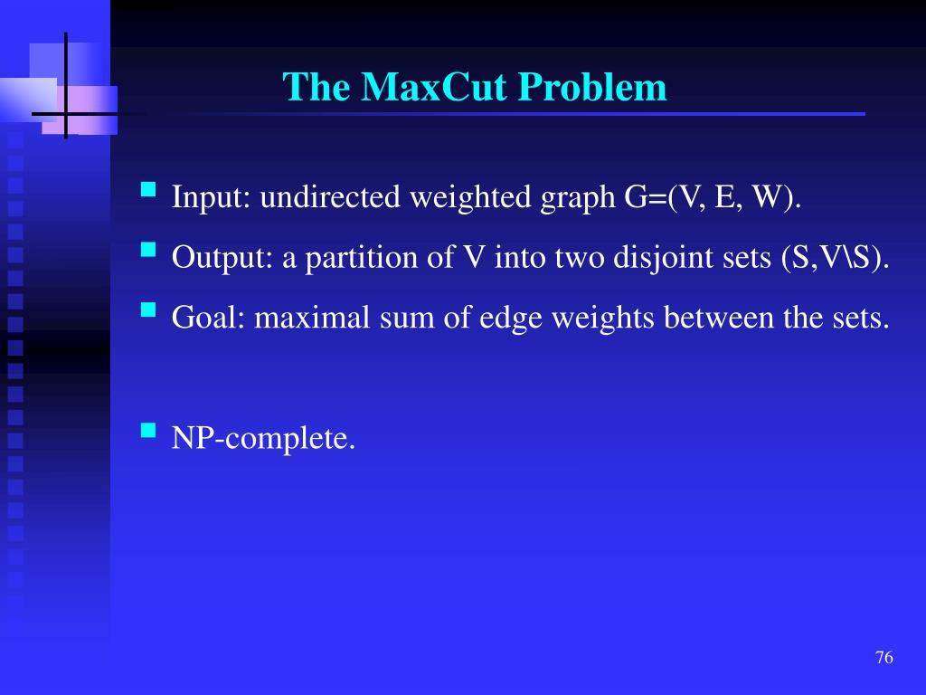 The MaxCut Problem