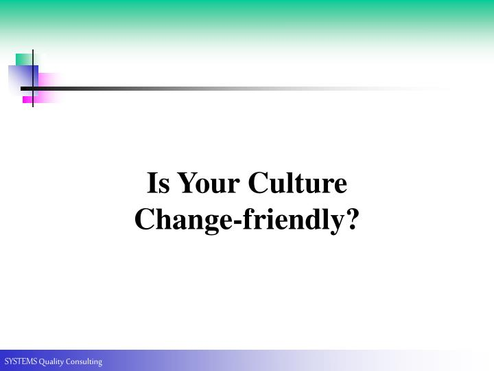 Is Your Culture