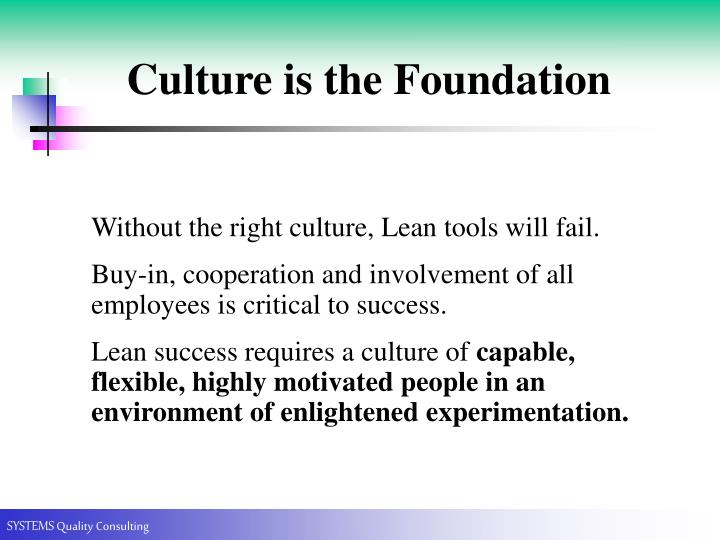 Culture is the Foundation