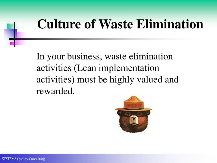 Culture of Waste Elimination