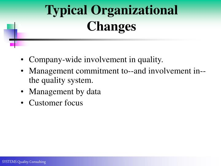 Typical Organizational Changes