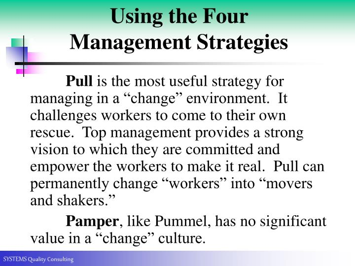Using the Four Management Strategies