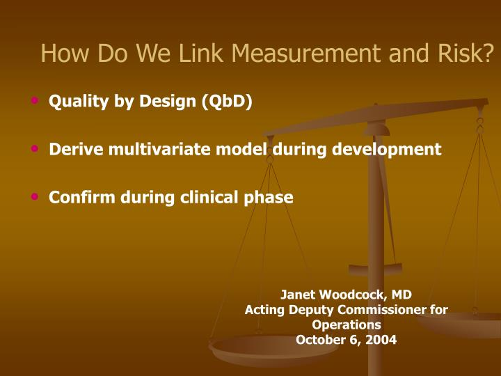 How Do We Link Measurement and Risk?