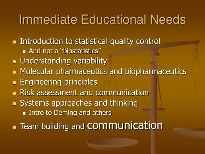 Immediate Educational Needs