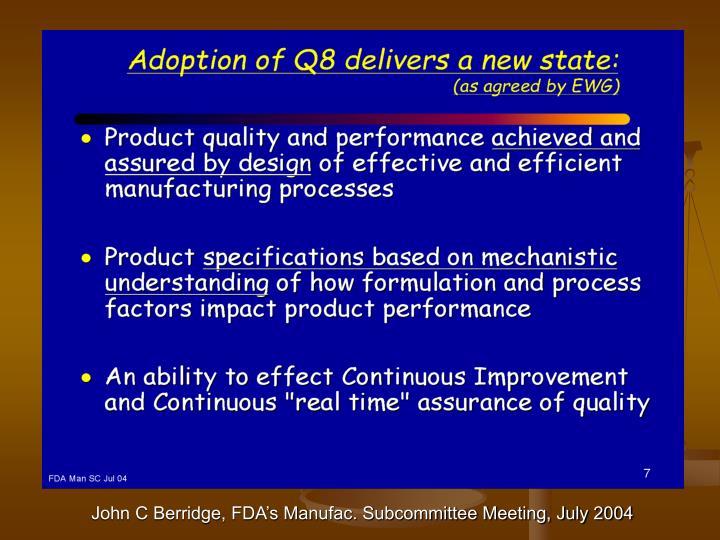 John C Berridge, FDA's Manufac. Subcommittee Meeting, July 2004