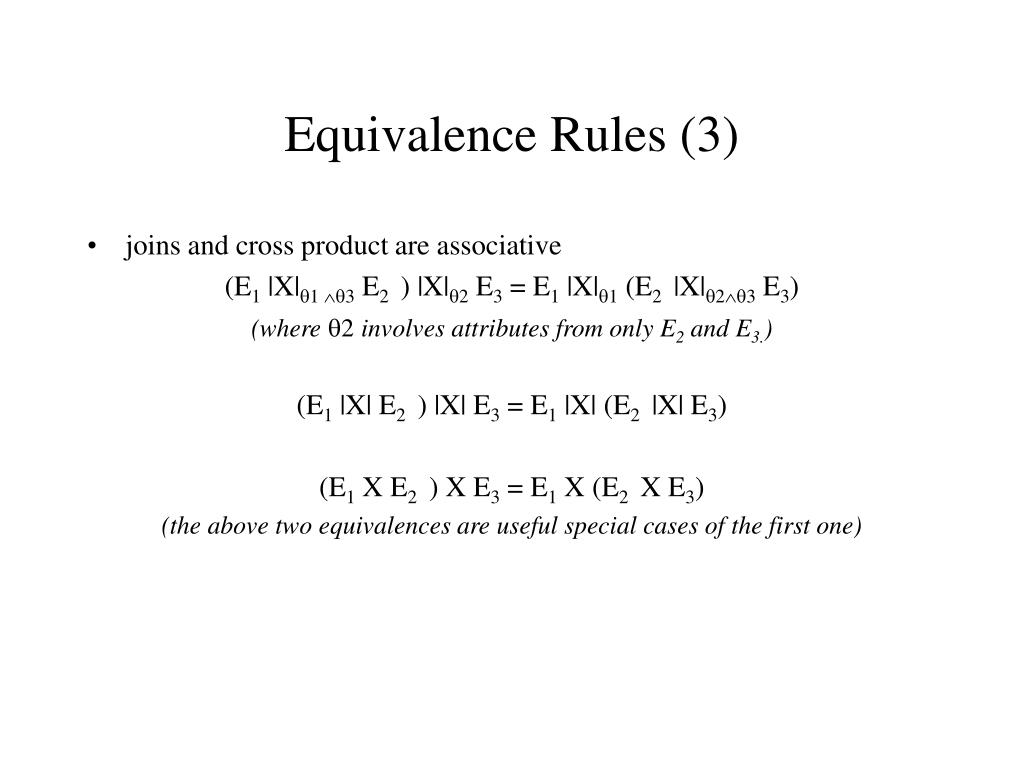 Equivalence Rules (3)