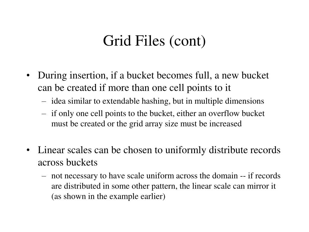 Grid Files (cont)