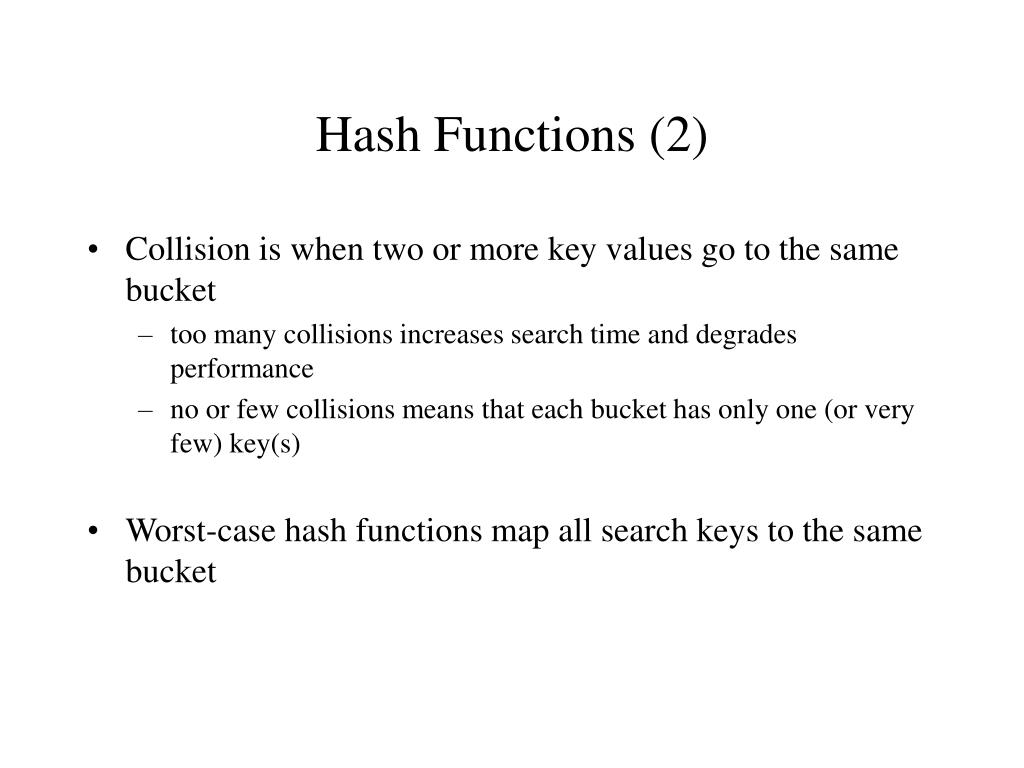 Hash Functions (2)