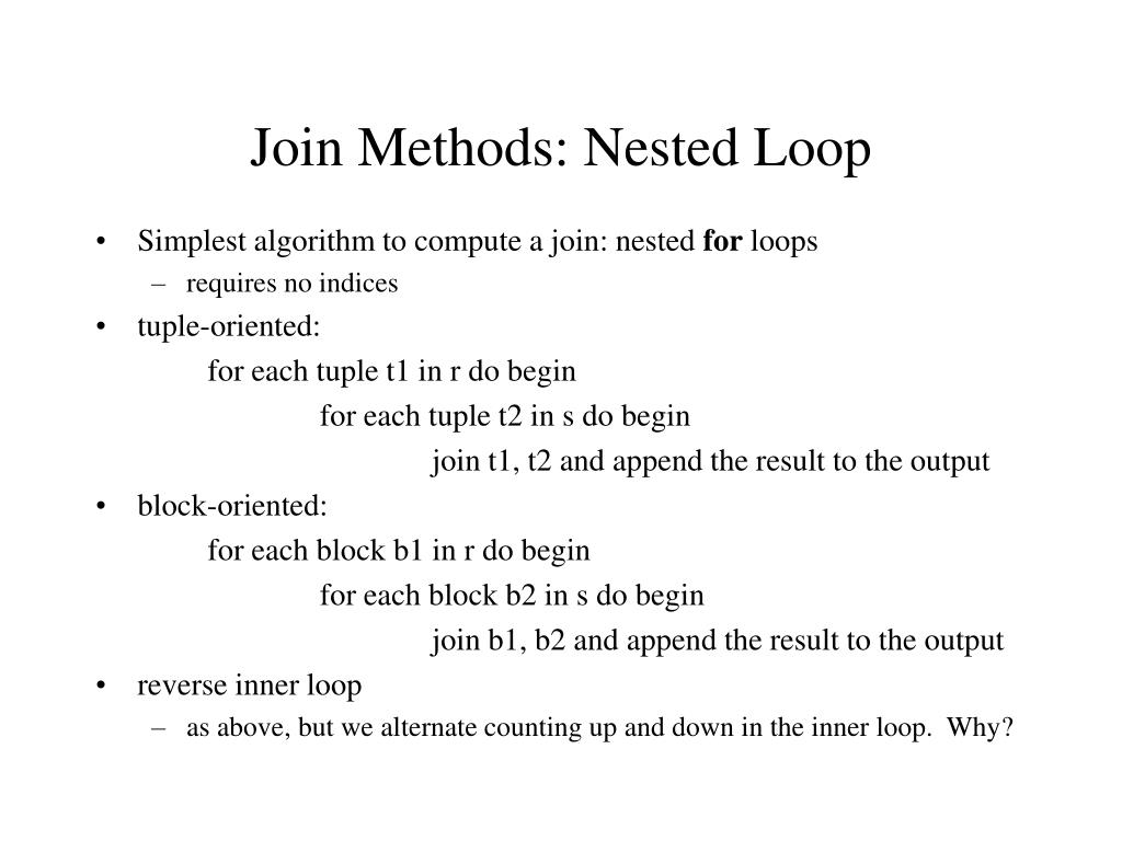 Join Methods: Nested Loop