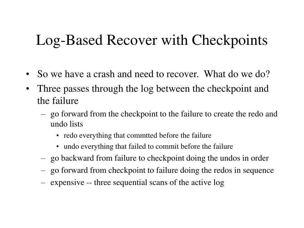 Log-Based Recover with Checkpoints