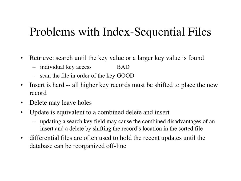 Problems with Index-Sequential Files