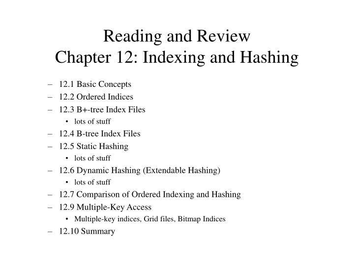 Reading and review chapter 12 indexing and hashing