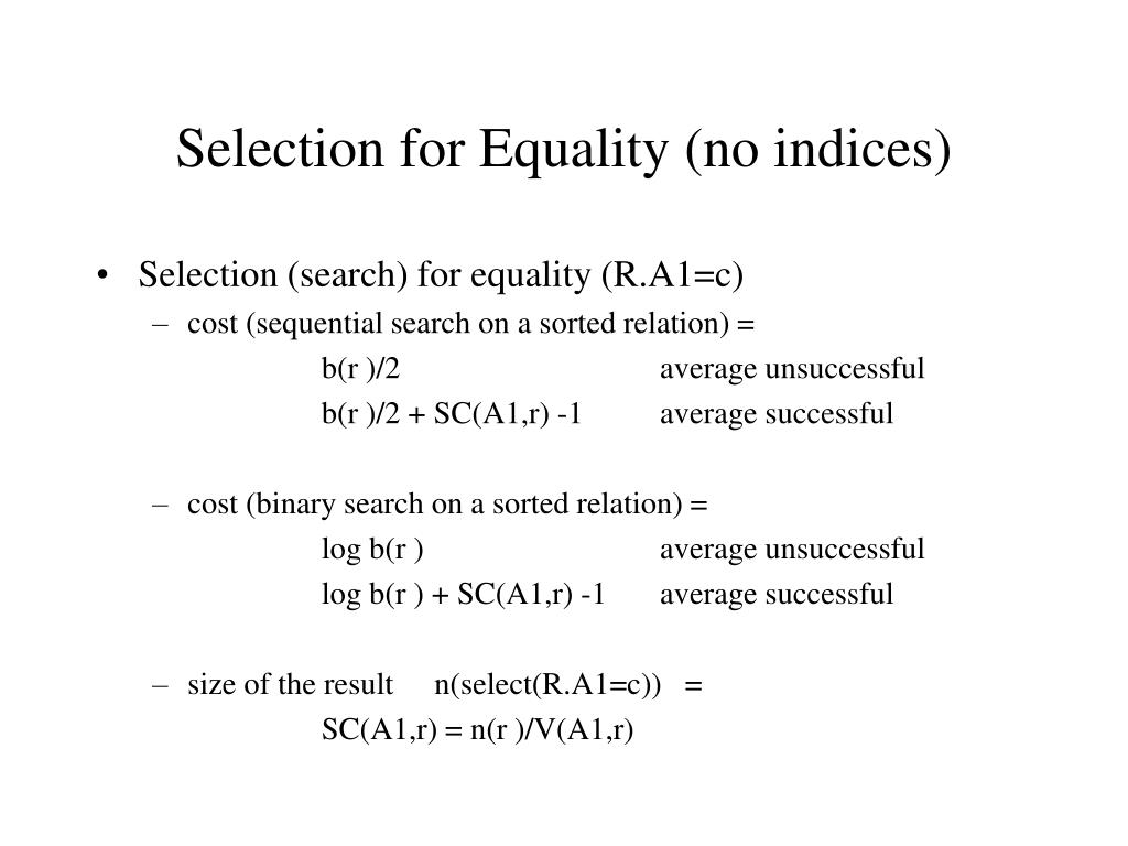 Selection for Equality (no indices)