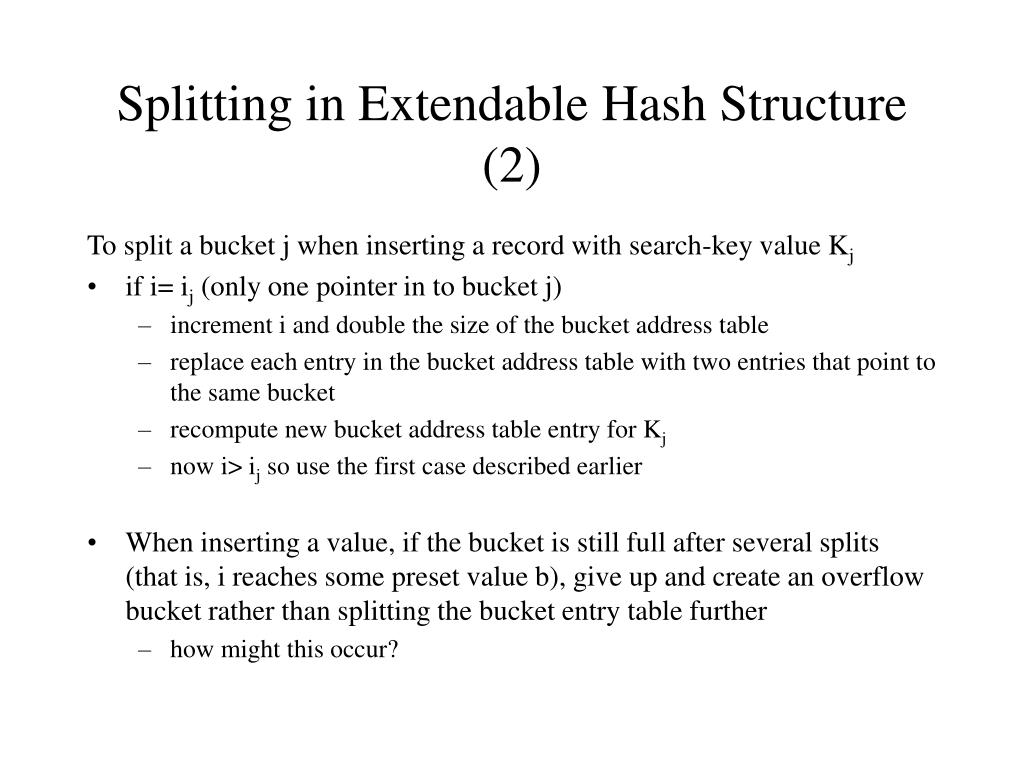 Splitting in Extendable Hash Structure (2)