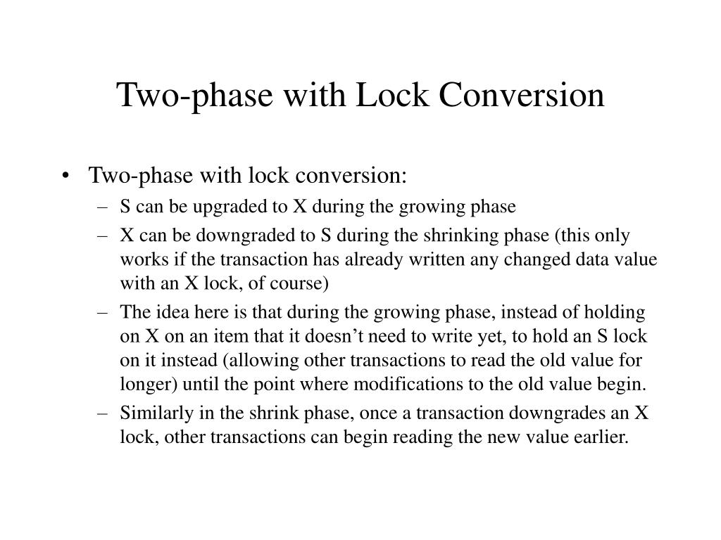 Two-phase with Lock Conversion