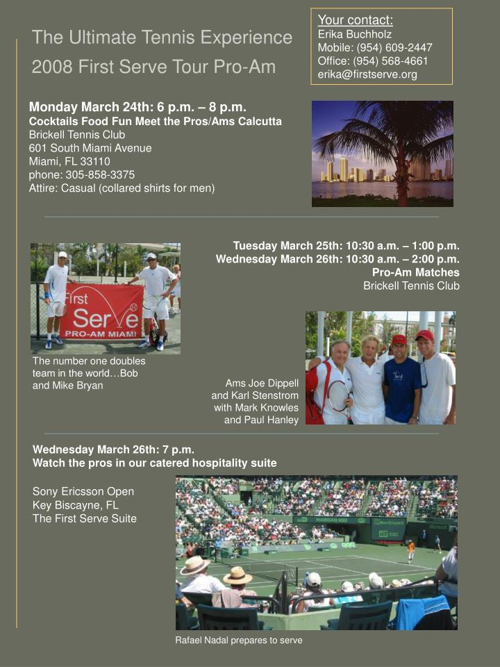 The ultimate tennis experience 2008 first serve tour pro am l.jpg