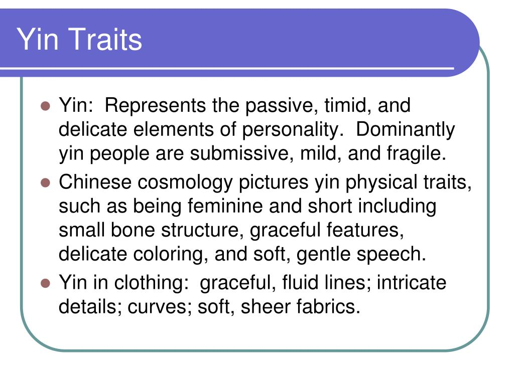 Yin Traits