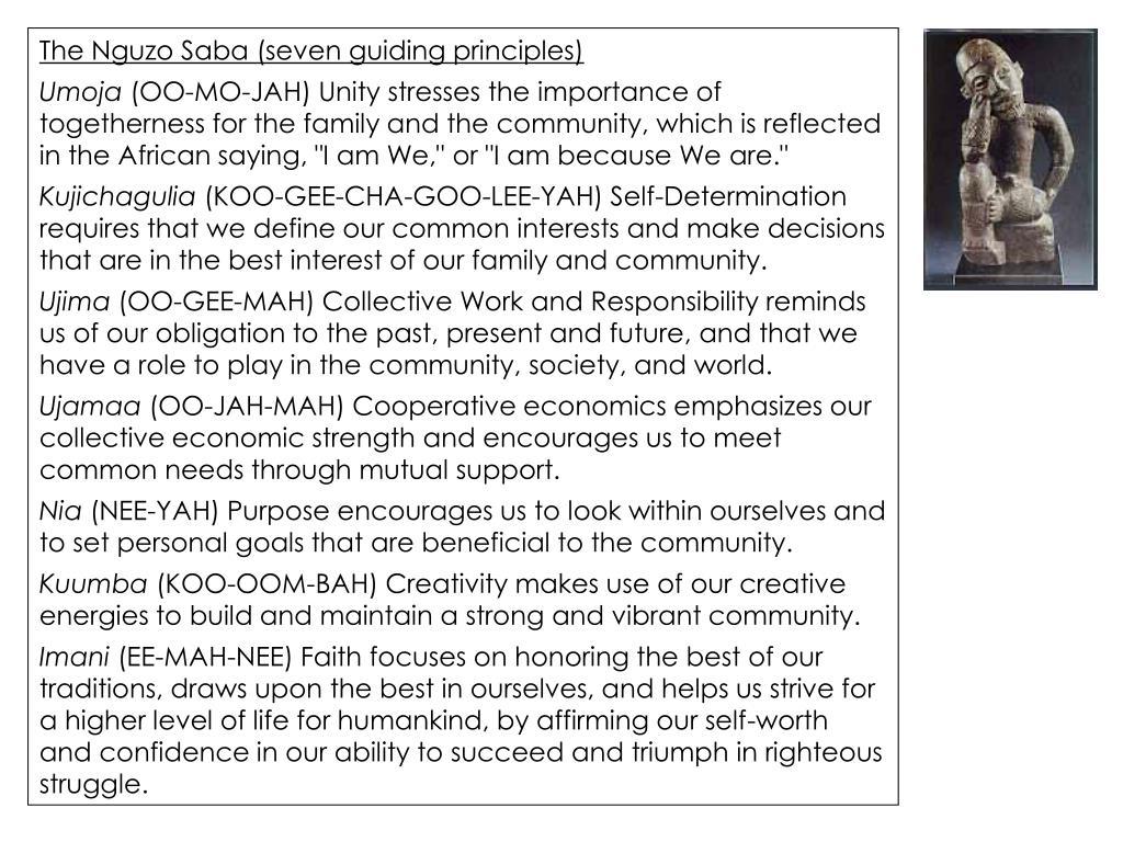 The Nguzo Saba (seven guiding principles)