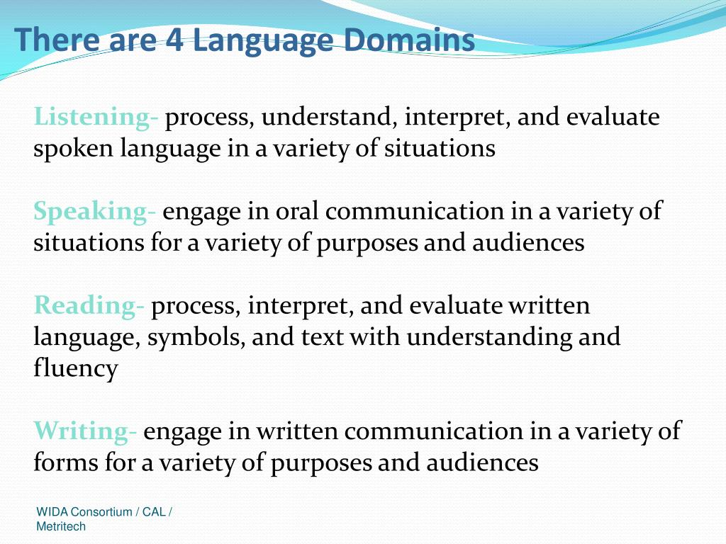 There are 4 Language Domains