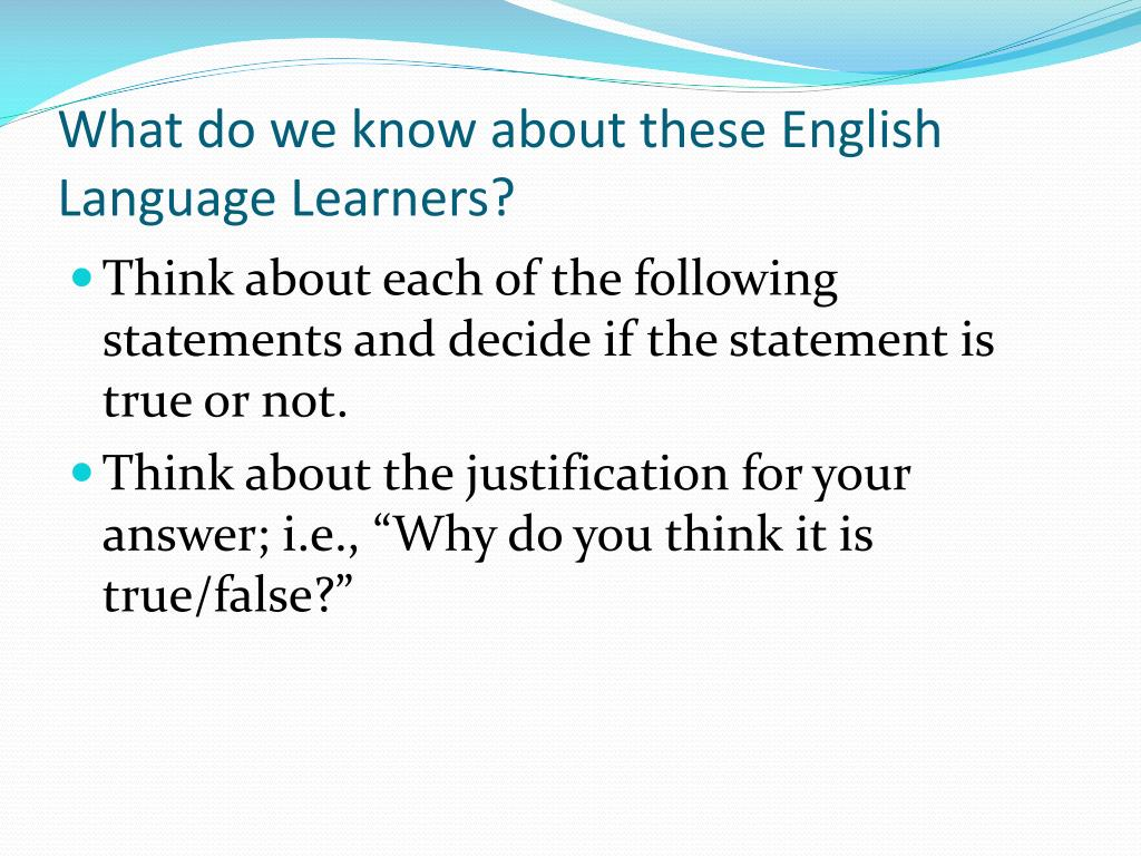 What do we know about these English Language Learners?
