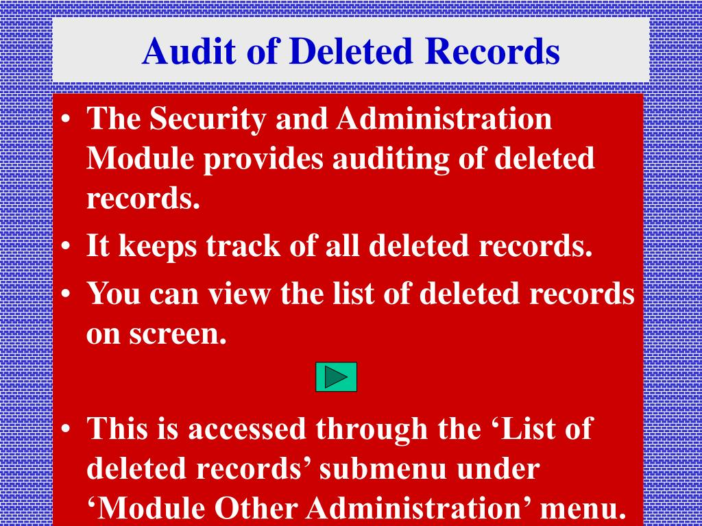 Audit of Deleted Records