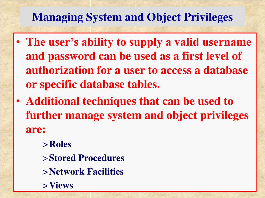 Managing System and Object Privileges