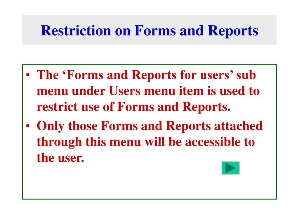 Restriction on Forms and Reports