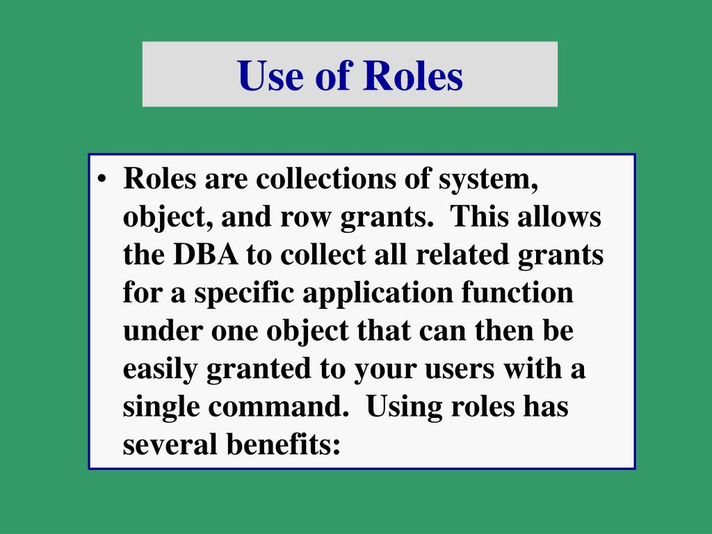 Use of Roles