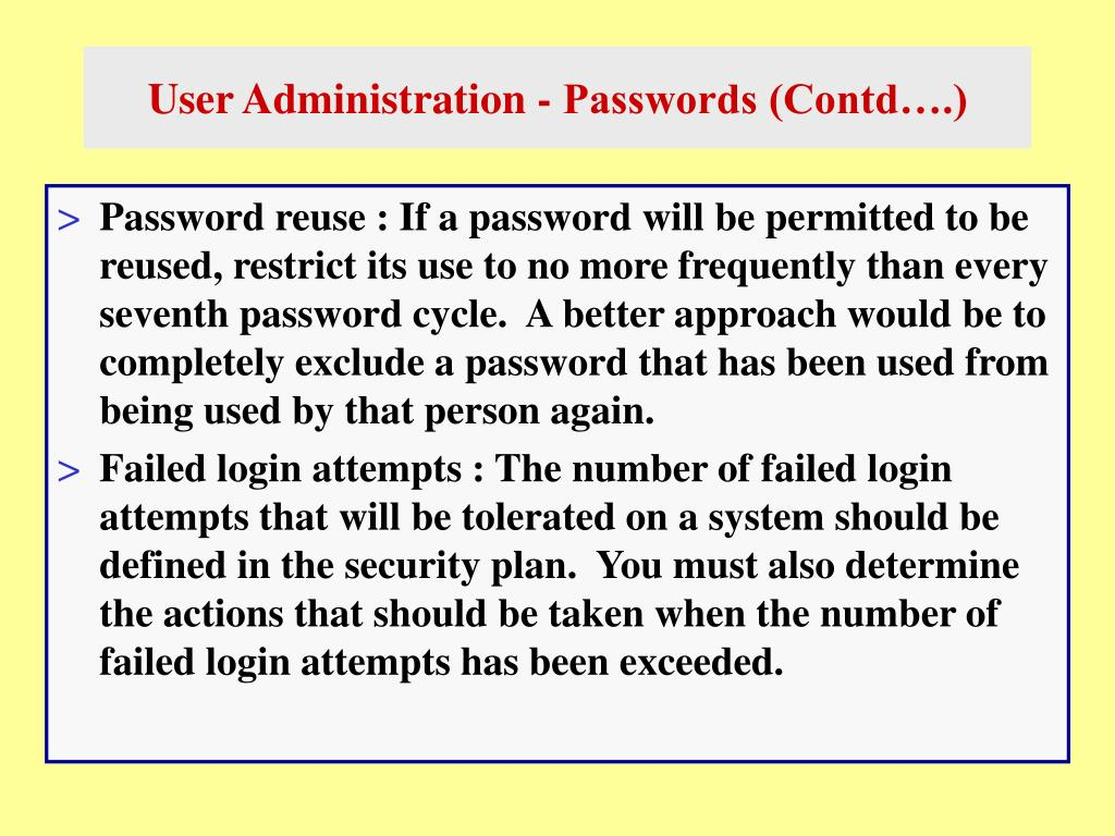User Administration - Passwords (Contd….)