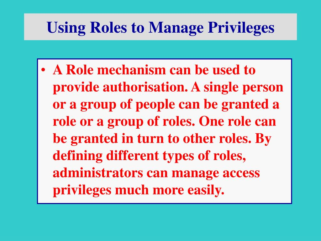 Using Roles to Manage Privileges