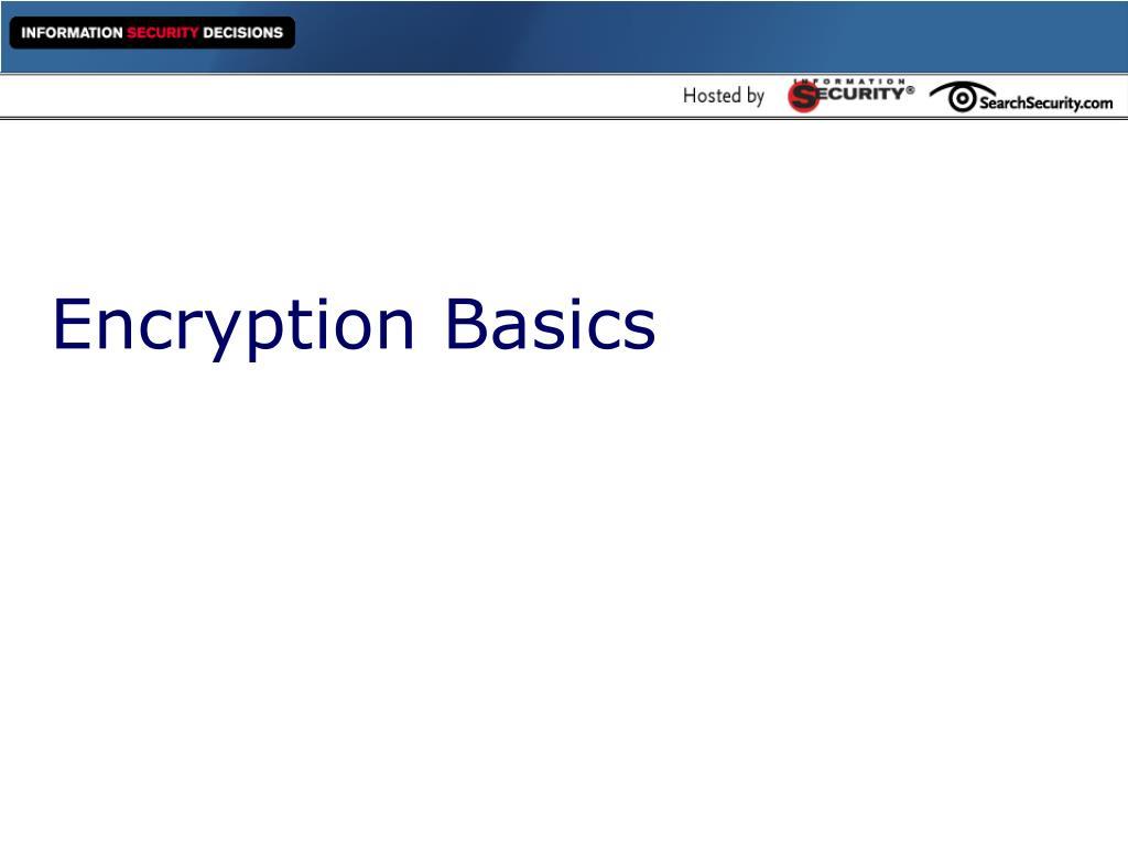 Encryption Basics