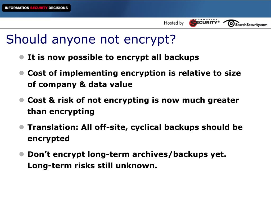 Should anyone not encrypt?