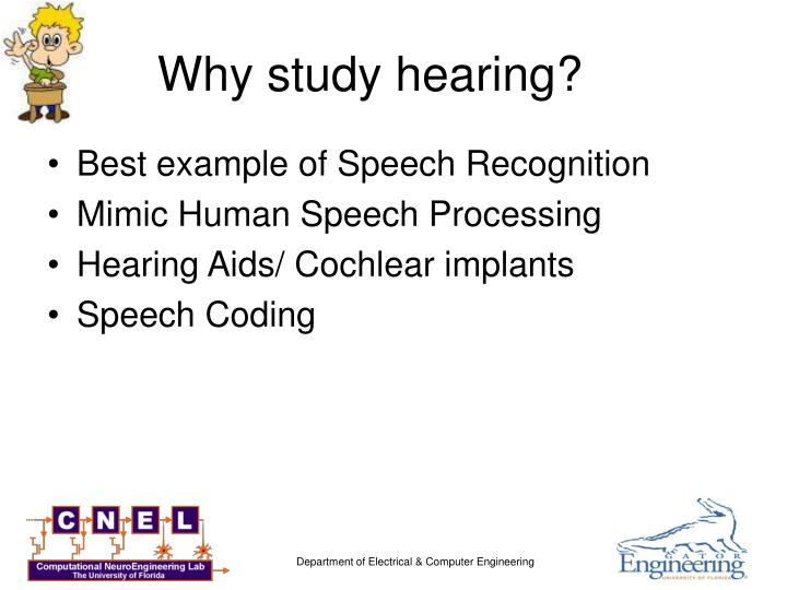 Why study hearing?