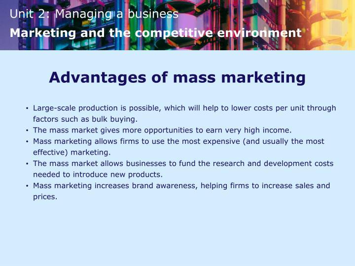 Advantages of mass marketing