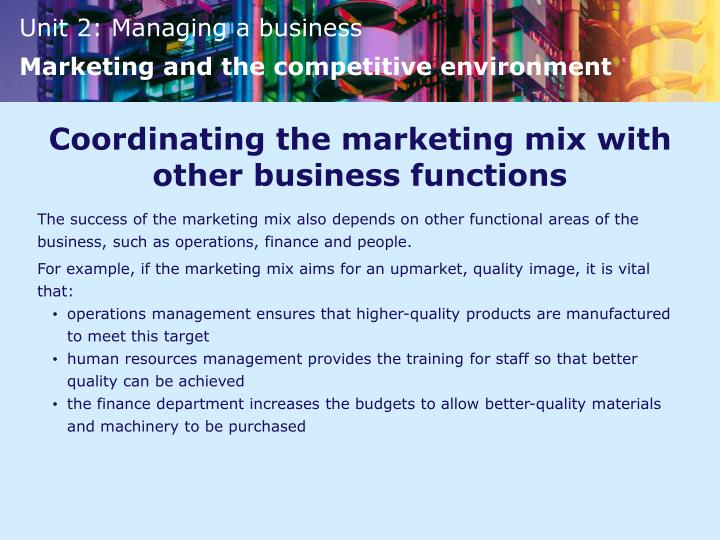 Coordinating the marketing mix with other business functions
