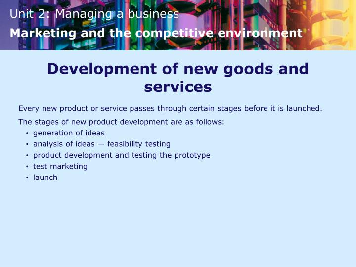 Development of new goods and services