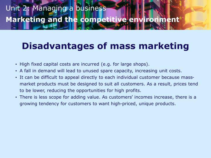 Disadvantages of mass marketing