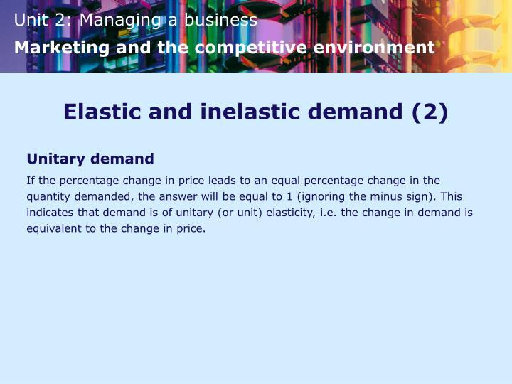 Elastic and inelastic demand (2)
