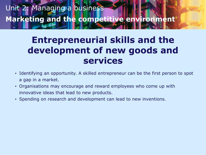 Entrepreneurial skills and the development of new goods and services